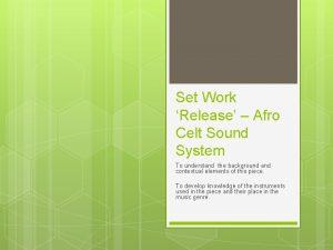 Set Work Release Afro Celt Sound System To