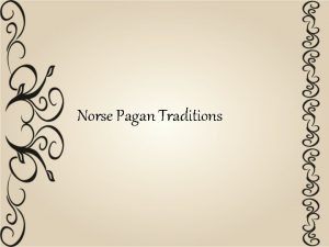 Norse Pagan Traditions Recon vs ReconDerived Traditions within