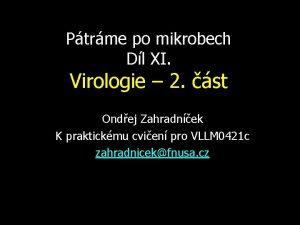 Ptrme po mikrobech Dl XI Virologie 2 st