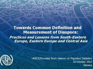 Towards Common Definition and Measurement of Diaspora Practices