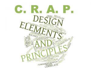 C R A P Underlying Principles of design
