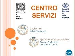 CENTRO SERVIZI CENTRO SERVIZI Persone dedicate allattivit di