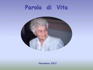 Parola di Vita Novembre 2012 Se uno mi