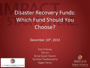 Disaster Recovery Funds Which Fund Should You Choose