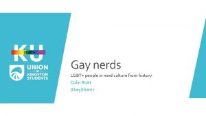Gay nerds LGBT people in nerd culture from