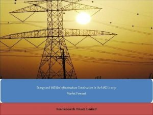 Energy and Utilities Infrastructure Construction in the UAE