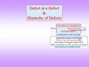 Defect in a Defect Hierarchy of Defects Part