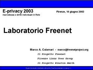 Eprivacy 2003 Firenze 14 giugno 2003 riservatezza e