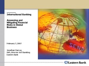 International Banking Assessing and Mitigating Financial Risks in
