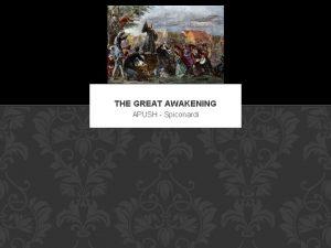 THE GREAT AWAKENING APUSH Spiconardi THE GREAT AWAKENING