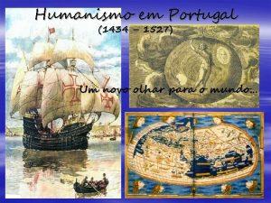 Humanismo em Portugal 1434 1527 Um novo olhar