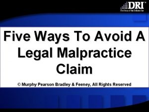 Five Ways To Avoid A Legal Malpractice Claim