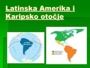 Latinska Amerika i Karipsko otoje Meksiko i srednja