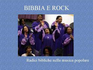 BIBBIA E ROCK Radici bibliche nella musica popolare