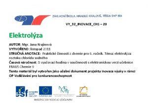 VY32INOVACECH 1 20 Elektrolza AUTOR Mgr Jana Krajinov