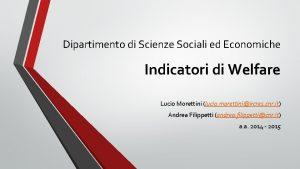 Dipartimento di Scienze Sociali ed Economiche Indicatori di