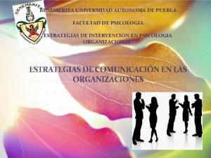 BENEMERITA UNIVERSIDAD AUTONOMA DE PUEBLA FACULTAD DE PSICOLOGIA