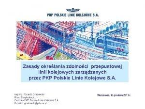 Zasady okrelania zdolnoci przepustowej linii kolejowych zarzdzanych przez