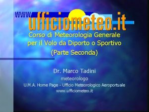 Corso di Meteorologia Generale per il Volo da