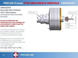 PRECISEFrance TETE MECANIQUE ORBITALE ORBIGEAR Nouvelle tte Orbitale