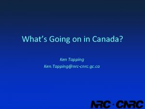 Whats Going on in Canada Ken Tapping Ken