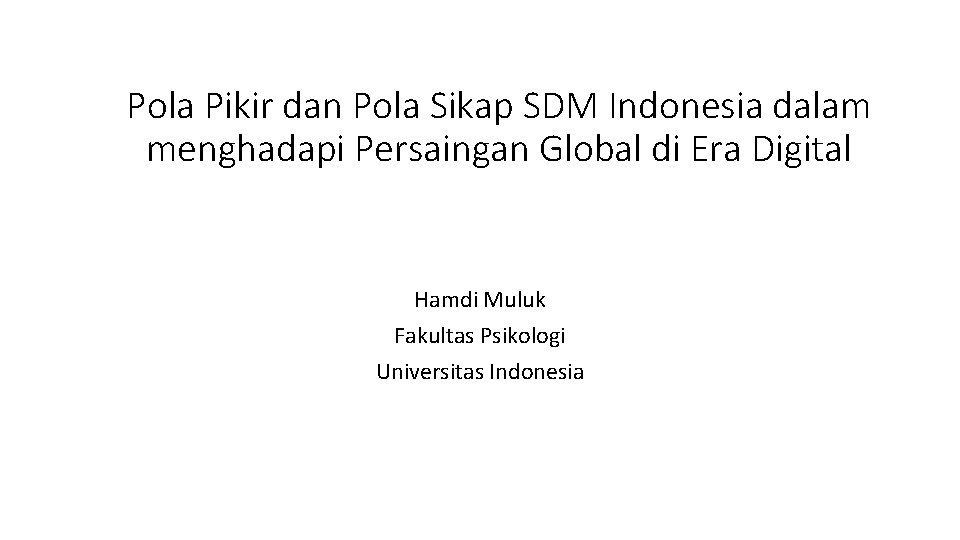 Pola Pikir dan Pola Sikap SDM Indonesia dalam
