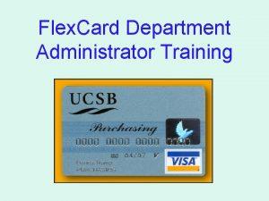Flex Card Department Administrator Training This Flex Card