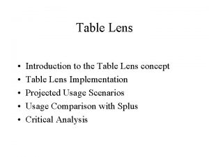 Table Lens Introduction to the Table Lens concept