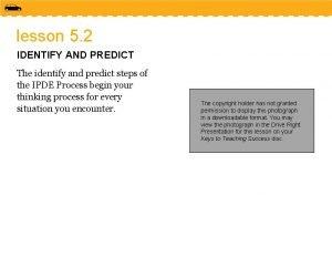 lesson 5 2 IDENTIFY AND PREDICT The identify