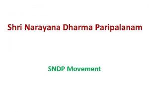 Shri Narayana Dharma Paripalanam SNDP Movement Shri Narayana