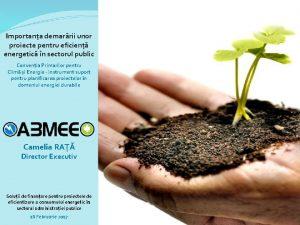 Importana demarrii unor proiecte pentru eficien energetic n