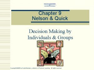Chapter 9 Nelson Quick Decision Making by Individuals