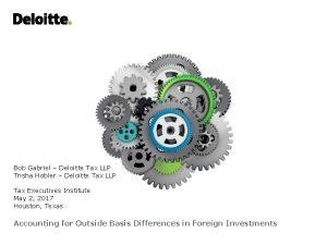 Bob Gabriel Deloitte Tax LLP Trisha Hobler Deloitte