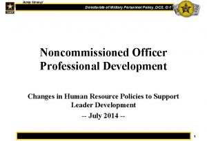 Army Strong One Directorate of Military Personnel Policy