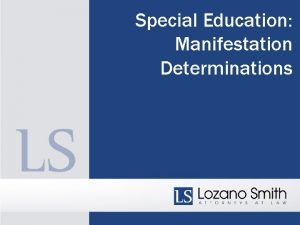 Special Education Manifestation Determinations FIRAC Case Review and