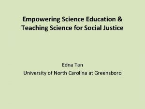 Empowering Science Education Teaching Science for Social Justice