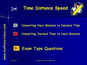 Time Distance Speed www mathsrevision com N 5