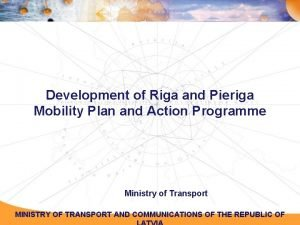 Development of Riga and Pieriga Mobility Plan and