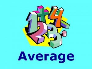 Average Lets Chant To find Average First find