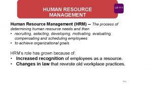 HUMAN RESOURCE MANAGEMENT LO 11 1 Human Resource