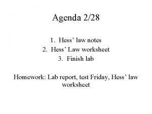 Agenda 228 1 Hess law notes 2 Hess