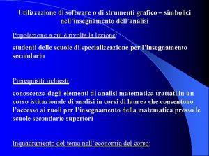 Utilizzazione di software o di strumenti grafico simbolici