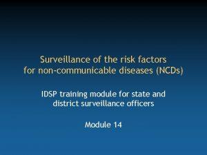 Surveillance of the risk factors for noncommunicable diseases