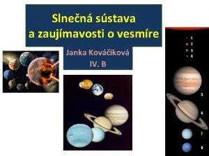 Slnen sstava a zaujmavosti o vesmre Janka Kovikov