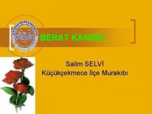 BERAT KANDL Salim SELV Kkekmece le Murakb Mbarek