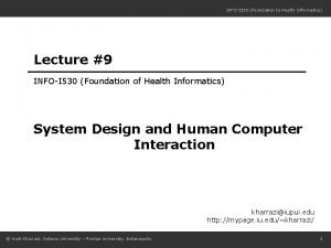 INFOI 530 Foundation to Health Informatics Lecture 9