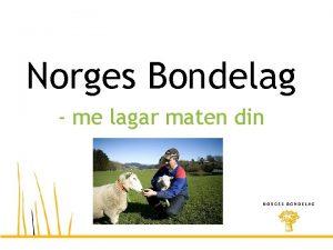 Norges Bondelag me lagar maten din Norges Bondelag