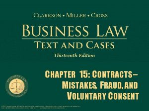 CLARKSON MILLER CROSS CHAPTER 15 CONTRACTS MISTAKES FRAUD