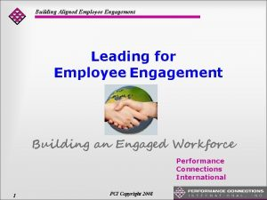 Building Aligned Employee Engagement Leading for Employee Engagement