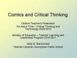 Comics and Critical Thinking Ontario Teachers Federation Its